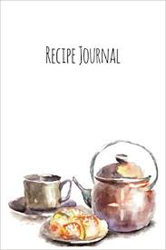 Recipe Journals Recipe Journal Teatime Cooking Journal Lined And Numbered