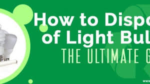 Near Infrared Light Bulbs Lowes How To Properly Dispose Of Light Bulbs Ag Electronics