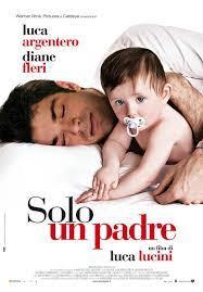 Solo un padre (2008) - Filmaffinity