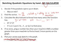 sketching quadratic equations by hand no calculator 1 decide if the parabola opens up