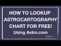 Astrocartography Chart How To Look Up Astrocartography Chart For Free Where