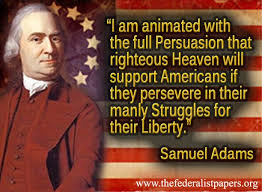 Samuel Adams Quote America's Struggle For Liberty Awesome Samuel Adams Quotes