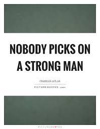 Strong Man Quotes Cool 48 Strong Man Quotes QuotePrism