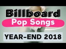 Billboard Top 50 Best Pop Songs Of 2018 Year End Chart
