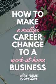 List Of Pinterest Changing Career Work At Home Ideas Changing
