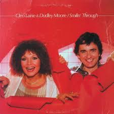 Cleo Laine & Dudley Moore – Smilin' Through (1982, Vinyl) - Discogs