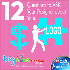 Questions To Ask Clients For Graphic Design 12 Questions To Ask Your Designer About Your Logo Big Bold