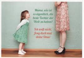 Postkarte Sprüche Mama Wie Ist Es Eigentlich Die Beste Tochter