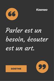 Citations Parler Est Un Besoin écouter Est Un Art Meditation