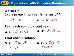 express each number in terms of i
