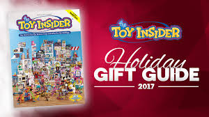 Top Holiday Toys - 2017 Holiday Toy Reviews - The Toy Insider