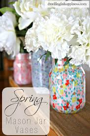 How To Decorate Canning Jars Spring Mason Jar Vases Dwelling in Happiness 95