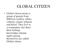 global citizen essay at global citizen festival stars and  global citizen powerpoint global