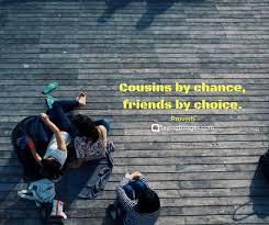 Top 30 Cousin Quotes Sayings Sayingimagescom