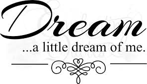 Dream A Little Dream Quotes Best of Vinyl Wall Quotes Bedroom Quotes Love Quotes Dream