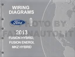 ford fusion service manuals shop owner maintenance and repair 2013 ford fusion energi lincoln mkz hybrid wiring diagram manual original
