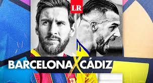 ▷ FC Barcelona vs Cádiz EN VIVO DirecTV Sports ONLINE: ver LaLiga gratis EN  DIRECTO 🥇 El Comercio Online