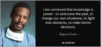 Knowledge Is Power Quote Amazing Benjamin Carson Quote I Am Convinced That Knowledge Is Power To