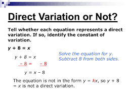direct variation form identify write and graph an equation of direct variation ppt