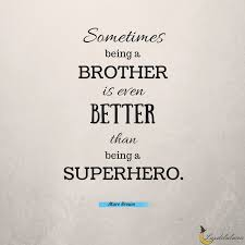 Brother Quotes Enchanting 48 Awesome Brother Quotes Luzdelaluna