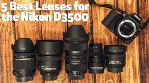 Nikon D3400 Lens Compatibility Chart 5 Best Lenses For The Nikon D3500 Under 800 Focus Camera