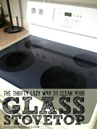 best cookware for glass top stoves excellent the thrifty lazy way to clean your glass happy