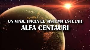 Un viaje hacia el sistema estelar de Alfa Centauri - YouTube