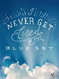 Blue Quotes Awesome Monday Quote Blue Sky