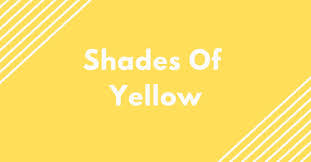 Shades Of Yellow 50 Yellow Colors With Hex Codes