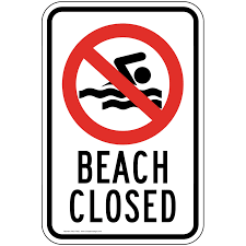 Closed Signs Template Beach Closed Sign Pke 17052 Water Safety