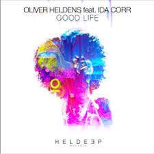 Oliver Heldens feat. Ida Corr - Good Life ( Drumerto Remix )   Spinnin'  Records