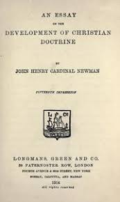 an essay on the development of christian doctrine newman john  an essay on the development of christian doctrine