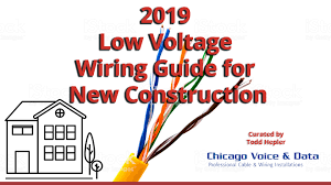 2019 low voltage wiring guide new construction edot 2019 low voltage wiring guide new construction