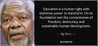Kofi Annan quote: Education is a human right with immense power to ... via Relatably.com