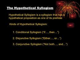Hypothetical Syllogism Hypothetical Syllogism Logic Slide 10