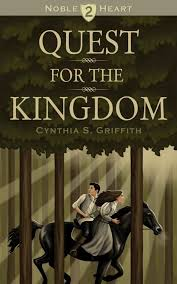 Quest for the Kingdom (Noble Heart Book 2) (Cynthia Griffith) » p.1 »  Global Archive Voiced Books Online Free