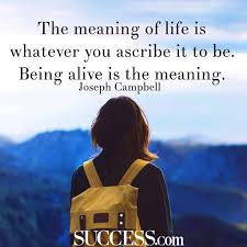 Good Morning Search Quotes Best of The Meaning Of Life In 24 Wise Quotes SUCCESS