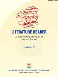 cbse class x interaction in english literature reader narration