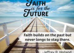 Quotes About Faith Amazing LDS Quotes On Faith LDS Church Information