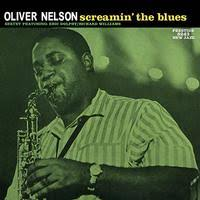 <b>Oliver Nelson</b>-<b>Screamin</b> The Blues-200 Gram Vinyl Record|Acoustic ...