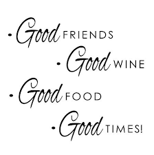 Quote About Great Friends And Wine