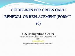 i 145 immigration form guidelines for green card renewal or replacement form i 90