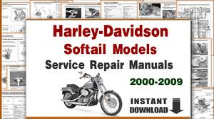 harley davidson softail models service repair manuals 2000 2009 harley davidson softail models service repair manuals 2000 2009 pdf