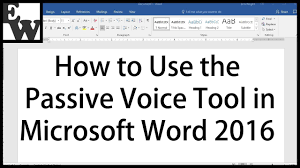 How To Use The Passive Voice Tool In Microsoft Word 2016 Youtube