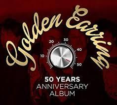 <b>Golden Earring</b>: <b>50</b> Years Anniversary Album: Golden Earring ...