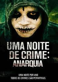 Uma Noite de Crime: Anarquia – HD 1080p – Dublado (2014)