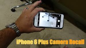 iPhone 6 Plus Camera Recall iPhone 6 Plus Blurry Camera Fix
