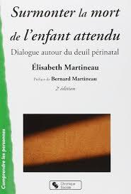 Amazonfr Surmonter La Mort De Lenfant Attendu Dialogue Autour