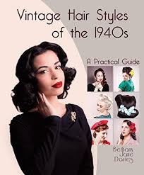 authentic 1940s makeup history and tutorial vine hair styles of the 1940s a practical guide