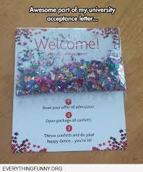 Best Ideas Of Funny Awesome College Acceptance Letter With Confetti ...